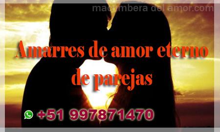 Amarres de amor eterno de parejas